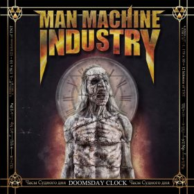 "MAN MACHINE INDUSTRY: neues Industrial / Thrash Metal Album ""Doomsday Clock"""
