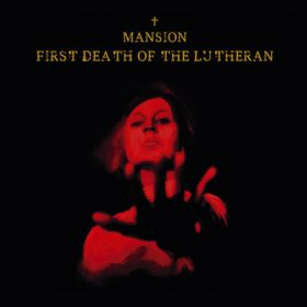"""MANSION: Neues Album """"First Death Of The Lutheran"""""""