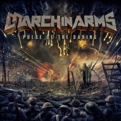 """MARCH IN ARMS: neues Power Metal Album """"Pulse Of The Daring"""" aus South Dakota"""