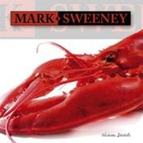 MARK SWEENEY: Slow Food