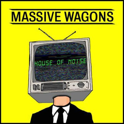 "MASSIVE WAGONS: weiterer Song vom neuen Album ""House Of Noise"""