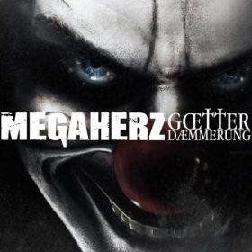 MEGAHERZ: Götterdämmerung