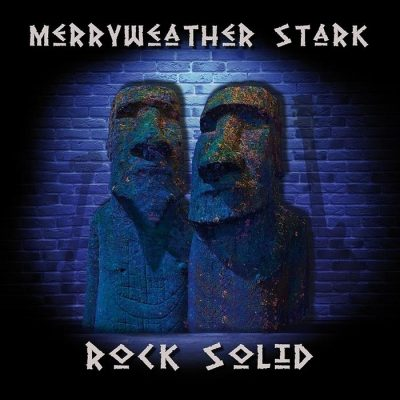 "MERRYWEATHER STARK: neues Hardrock / Blues Album ""Rock Solid"""