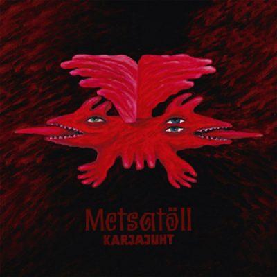 """METSATÖLL: neues Album """"Karjajuht"""""""