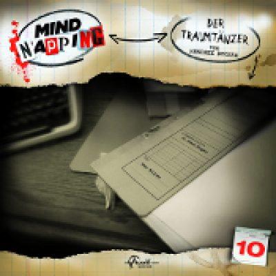 MINDNAPPING: Folge 10 – Der Traumtänzer [Hörspiel]