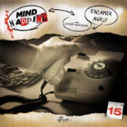 MINDNAPPING: Folge 15 – Einsamer Anruf [Hörspiel]