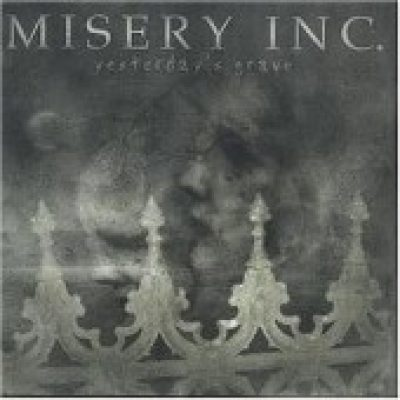 MISERY INC.: Yesterday´s Grave