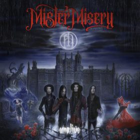 "MISTER MISERY: Video-Clip vom neuen Album ""Unalive"" und Tourneen"