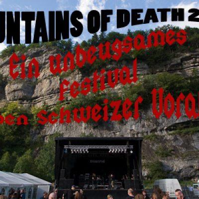 MOUNTAINS OF DEATH 2011: Ein unbeugsames Festival in den Schweizer Voralpen