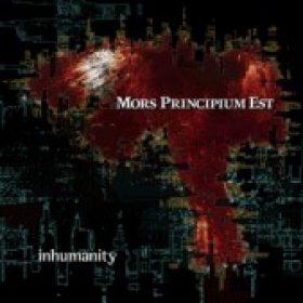 MORS PRINCIPIUM EST: Inhumanity