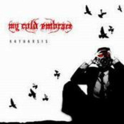 MY COLD EMBRACE: Katharsis [Eigenproduktion]