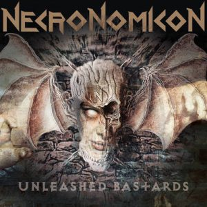 "NECRONOMICON: Neues Album ""Unleashed Bastards"""