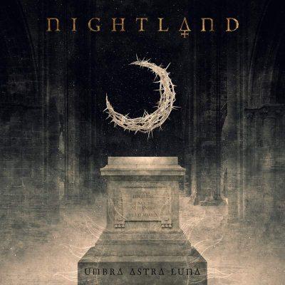 "NIGHTLAND: Neues Symphonic Melodic Death Album ""Umbra Astra Luna"""