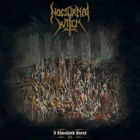"NOCTURNAL WITCH: Release vom ""A Thousand Pyres"" Album verzögert sich"