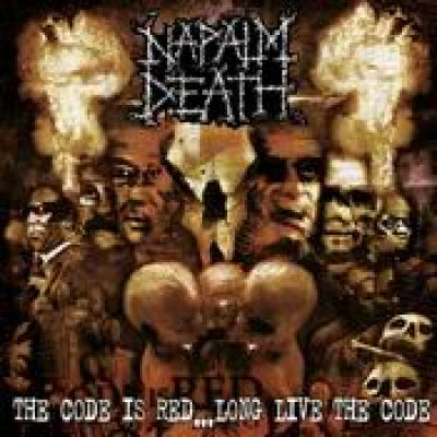 NAPALM DEATH: The Code is Red… Long Live the Code