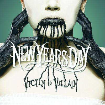 NEW YEARS DAY: Victim To Villain