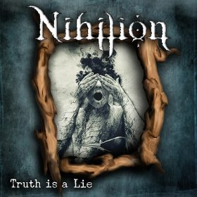 NIHILION: Truth Is A Lie [EP] [Eigenproduktion]