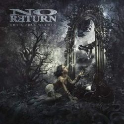 "NO RETURN: Lyric-Video vom ""The Curse Within""-Album"