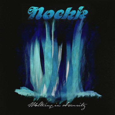 NOEKK: Waltzing In Obscurity