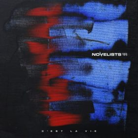 """NOVELISTS FR: dritter Song vom neuen Album """"C'est La Vie"""""""