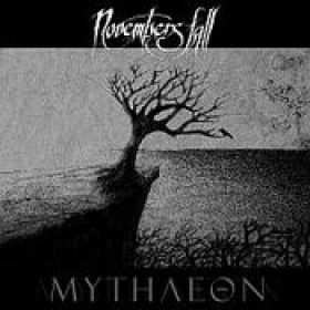 NOVEMBERS FALL: Mythaeon [Eigenproduktion]