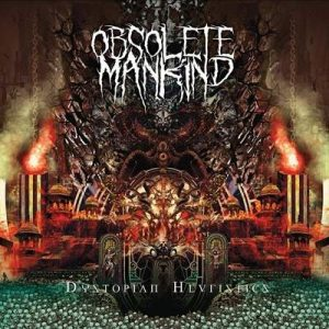 "OBSOLETE MANKIND: Stream vom ""Dystopian Heuristics"" Album"