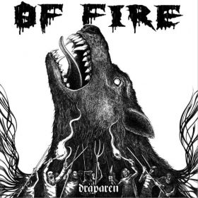 "OF FIRE: Neues Death Metal Album ""Dräparen"""