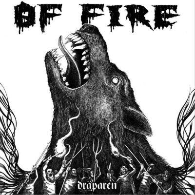 "OF FIRE: Neues Death Metal Album ""Dräparen"""
