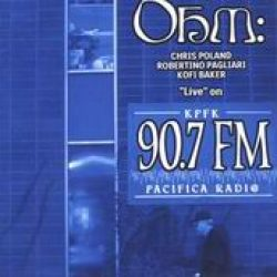 OHM: Live at the KPFK