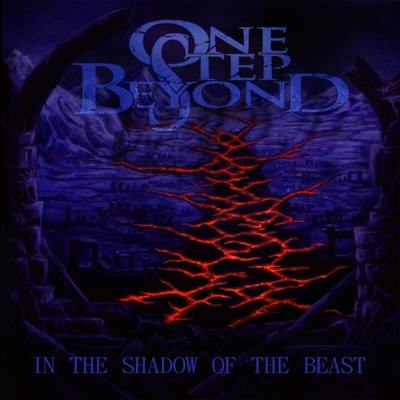 "ONE STEP BEYOND: Labeldeal für ""In the Shadow of the Beast"" Album"