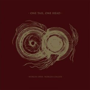 "ONE TAIL, ONE HEAD: kündigen ""Worlds Open, Worlds Collide"" Album an"