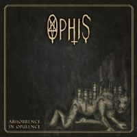 "OPHIS: Trailer zu  ""Abhorrence In Opulence"""
