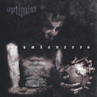 """OPTIMIST: Neues Album """"Vermächtnis"""""""