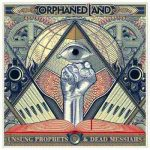 ORPHANED LAND: Unsung Prophets & Dead Messiahs