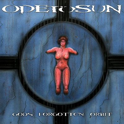 ODETOSUN: Gods Forgotten Orbit [Eigenproduktion]