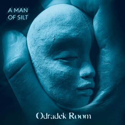 "ODRADEK ROOM: streamen ""A Man of Silt""-Album"