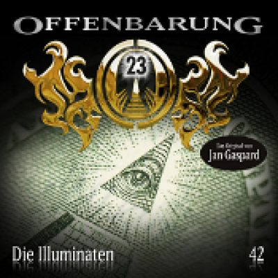 OFFENBARUNG 23: Folge 42 – Die Illuminaten [Hörspiel]