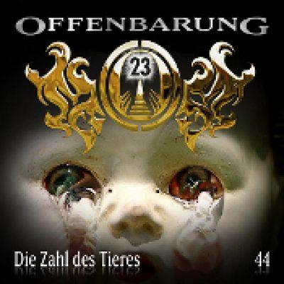 OFFENBARUNG 23: Folge 44 – Die Zahl des Tieres [Hörspiel]