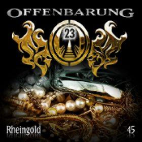 OFFENBARUNG 23: Folge 45 – Rheingold [Hörspiel]