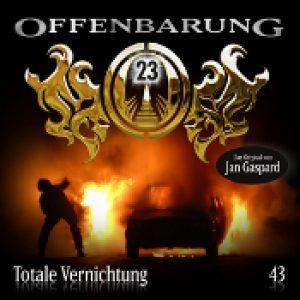 OFFENBARUNG 23: Folge 43 – Totale Vernichtung [Hörspiel]