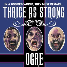 "OGRE: erster Track vom Doom Metal / Hard Rock Album ""Thrice as Strong"""