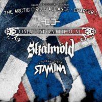 """OMNIUM GATHERUM, SKALMÖLD, STAM1NA: """"The Arctic Circle Alliance – Chapter 1"""""""