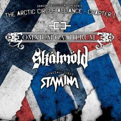 "OMNIUM GATHERUM, SKALMÖLD, STAM1NA: ""The Arctic Circle Alliance – Chapter 1"""