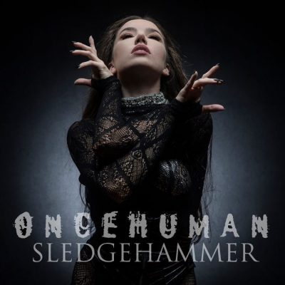 "ONCE HUMAN: mit neuer Modern Melodic Death Metal Single ""Sledgehammer"""