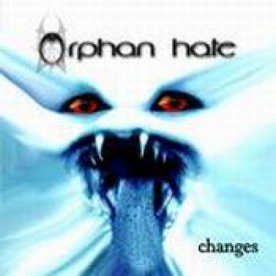 ORPHAN HATE: Changes [EIGENPRODUKTION]