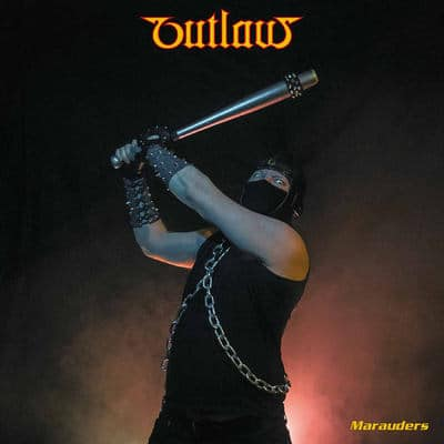 "OUTLAW: Neues Album ""Marauders"""