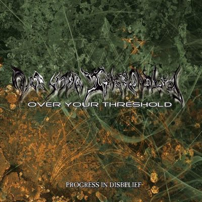 OVER YOUR THRESHOLD: Progress In Disbelief [EP] [Eigenproduktion]