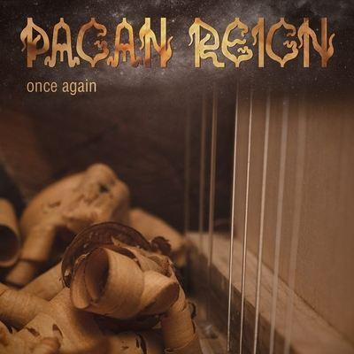 """PAGAN REIGN: Combeack-Album """"Once Again"""" nach 12 Jahren"""