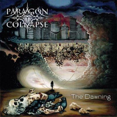 "PARAGON COLLAPSE: Infos zum ""The Dawning""-Album"