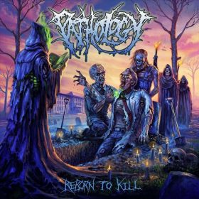"PATHOLOGY: Video-Clip vom neuen und zehnten Album ""Reborn to Kill"""